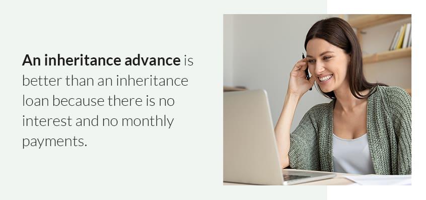 advance is better than inheritance loan