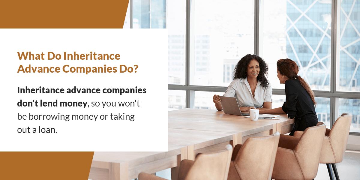 what do inheritance advance companies do