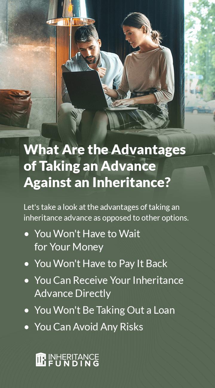 advantages of advance against inheritance