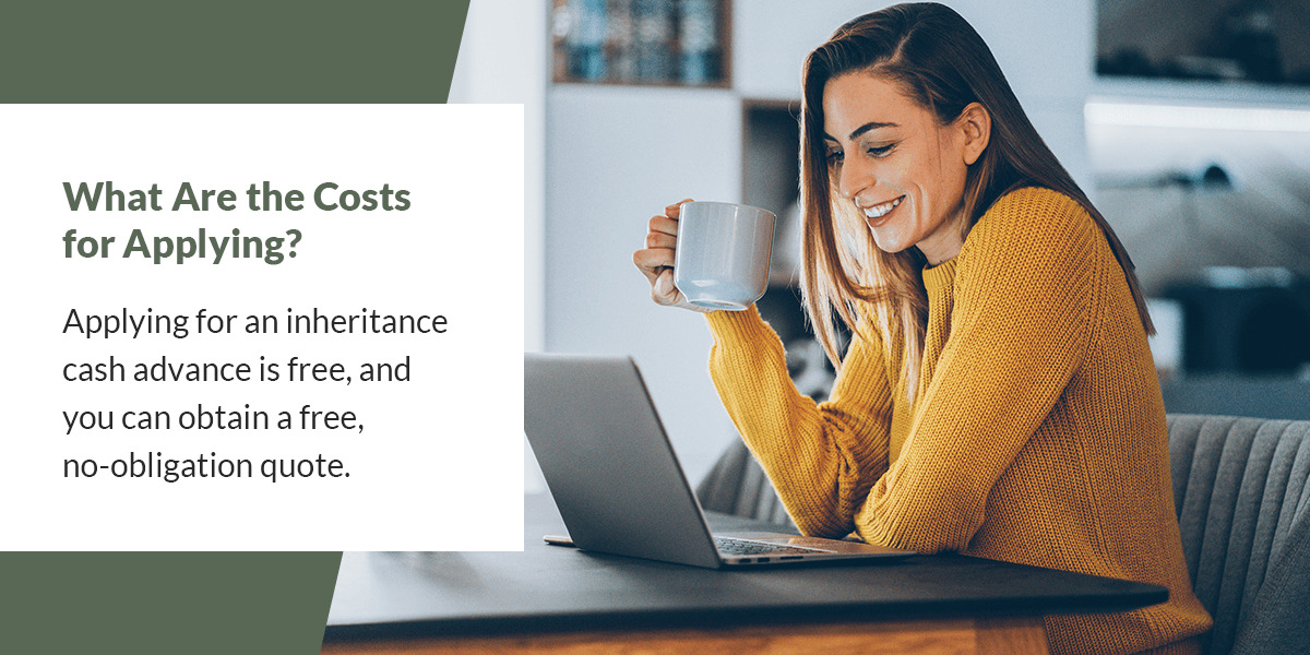 costs of applying for inheritance cash advance